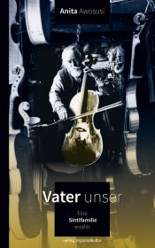 Book cover: in the middle sits an elderly man playing the cello. He is surrounded by many cellos.