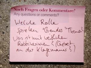 """Post-it mit den Fragen: Welche Rolle spielen """"Gender"""" Themen? Was ist mit weiblichen Rabbinerinnen? (Gebet an der Klagemauer?)"""