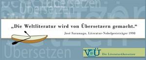 Plakat mit der Aufschrift »Die Weltliteratur wird von Übersetzern gemacht.« José Saramago, Literatur-Nobelpreisträger 1998