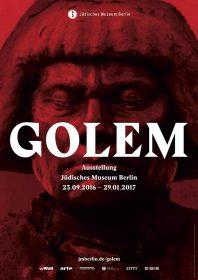 Plakat zur Ausstellung GOLEM, 23.9.2016–29.1.2017