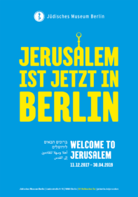 Plakat mit der Aufschrift »Jerusalem ist jetzt in Berlin«, wobei das a wie die Kuppel des Felsendoms gestaltet ist