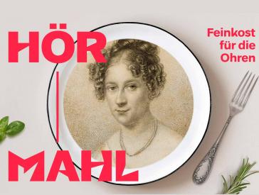 Teller, den eine Porträtzeichnung von Rahel Varnhagen ziert, daneben eine Gabel sowie die Aufschrift Hörmahl: Feinkost für die Ohren