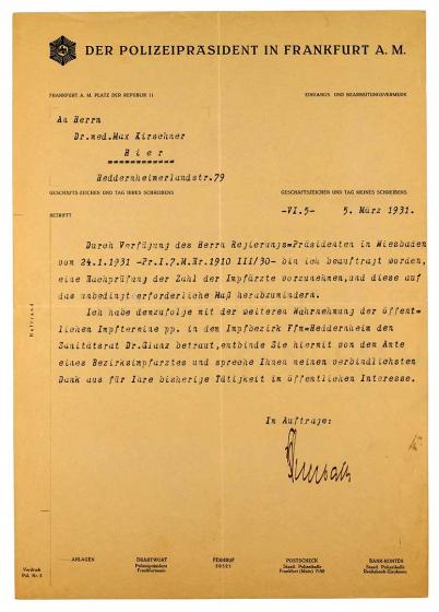 Ein Blatt, maschinenschriftlich. Dankschreiben des Polizeipräsidenten an Dr. Max Kirschner betreffend die Entbindung vom Amt des Impfarztes im Bezirk Frankfurt-Heddernheim