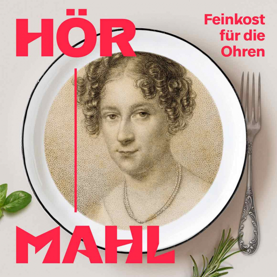 Plate adorned with a portrait drawing of Rahel Varnhagen, next to it a fork and the inscription Hörmahl: a feast for the ears