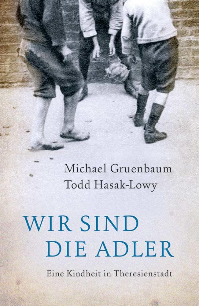 Buchcover: Michael Gruenbaum & Todd Hasak-Lowy: Wir sind Adler