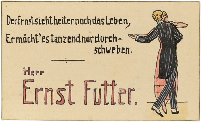"""Ernst Futter's place card. On the right, Ernst Futter is shown dancing with a woman. The text reads """"Earnest though he be, his life is gay, /Floating on music, he'd dance it away."""""""