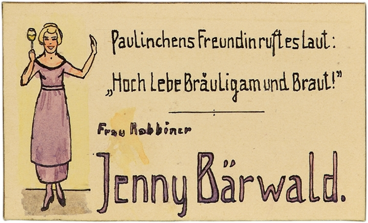"""Jenny Baerwald's place card. Jenny Baerwald is shown wearing a festive dress, raising her Champagne glass. The couplet to the right of the illustration reads """"The bridesmaid shouts as she steps aside: /'Long live the groom, long live the bride!"""""""