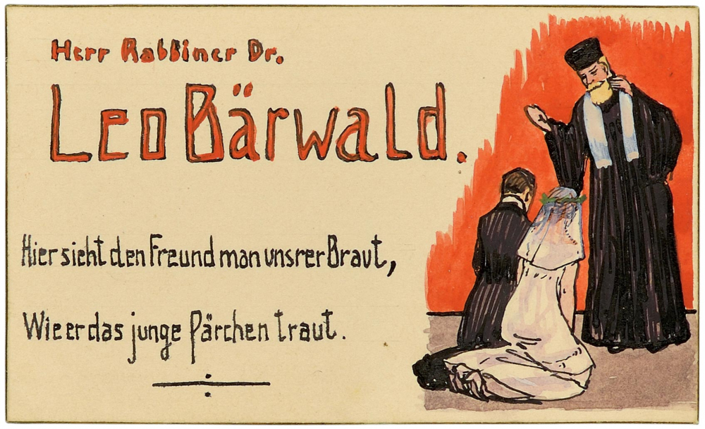 """Leo Baerwald's place card. The rabbi is shown wearing a ceremonial gown, holding his hands  in blessing above the marrying couple. To their left is the couplet: """"Here we see how the bride's dear friend, /Has the pair swear fidelity unto the end."""""""
