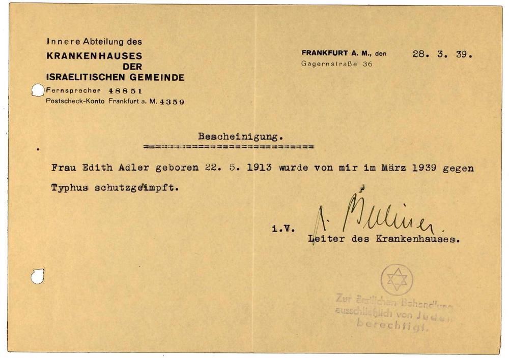 Vaccine certificate for Edith Adler: Israelite Community Hospital, regarding typhus vaccination, typewritten, Frankfurt am Main, 28 Mar 1938