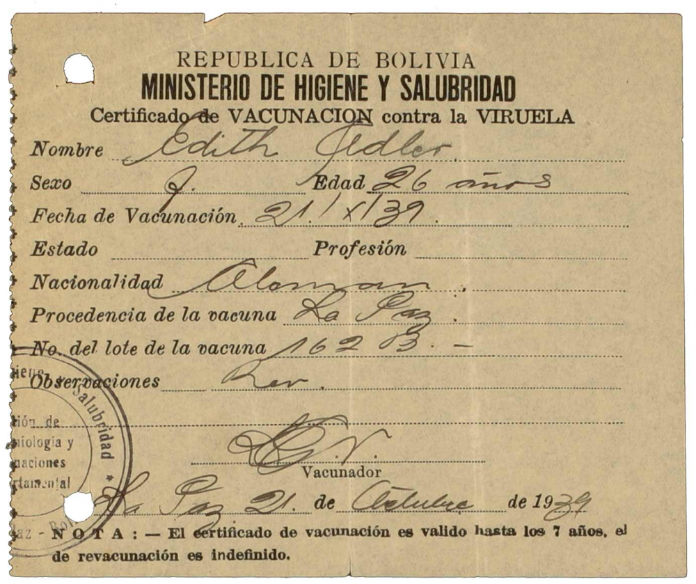 """Vaccine certificate for Edith Adler: concerning vaccine against """"viruela"""" (smallpox), printed form, filled out by hand , Spanish, La Paz, 21 Nov 1939"""