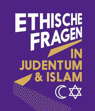 Schriftzug »Ethische Fragen in Judentum & Islam«