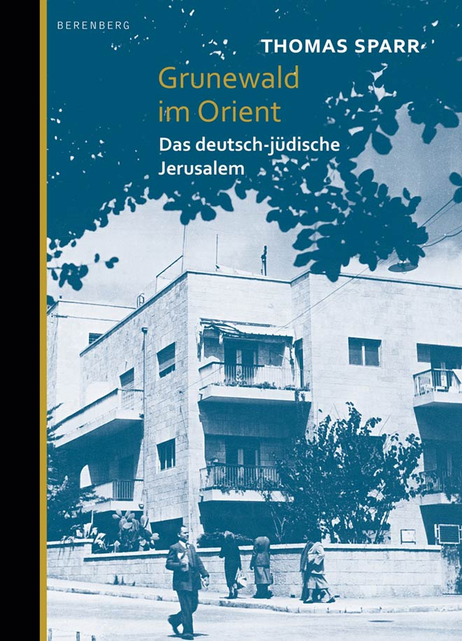 House, trees, and passersby – the photo on the book cover shows a street corner in Rechavia.