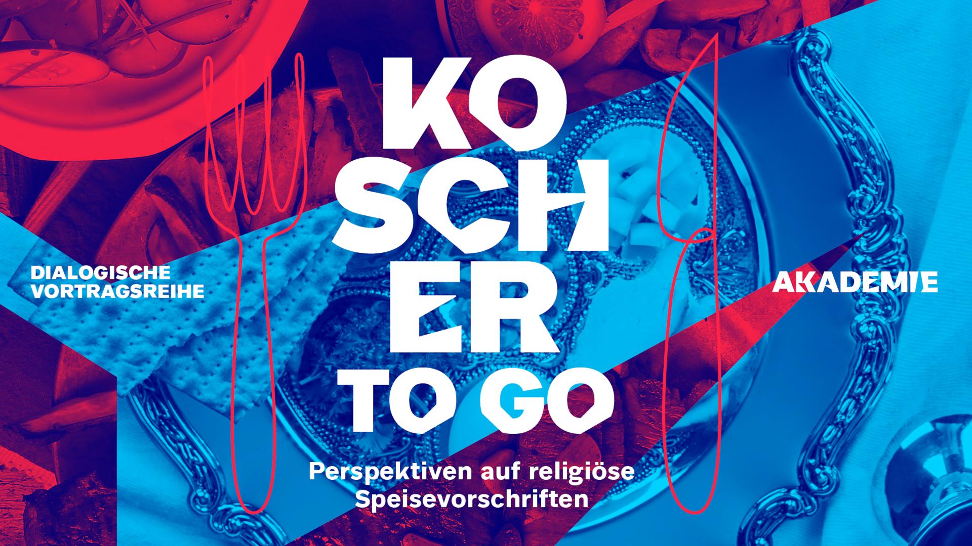 Grafik zur Veranstaltung: Rot-blaue Collage, die Fotoausschnitte von Speisen und silbernem Geschirr zeigt. Aufschrift in weiß: Koscher to go