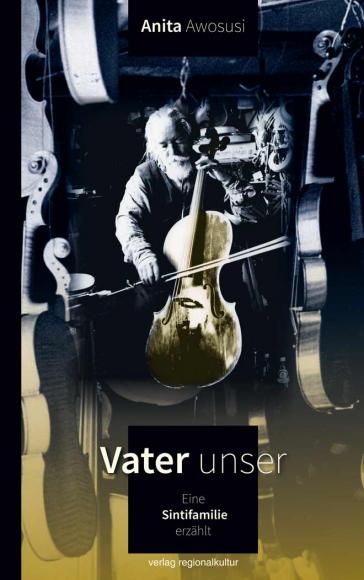 Buchcover, das einen älteren, weißhaarigen, bärtigen Herrn zeigt, der Cello spielt