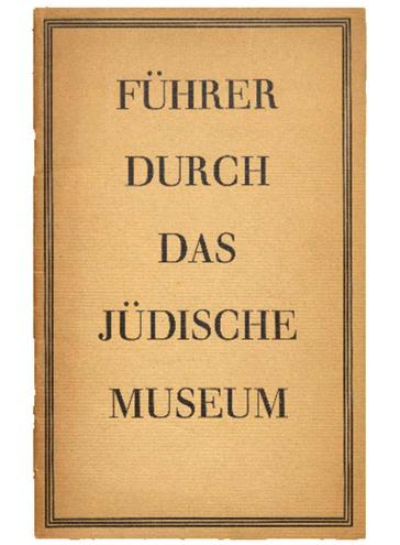 Buchcover mit der Aufschrift Führer durch das Jüdische Museum