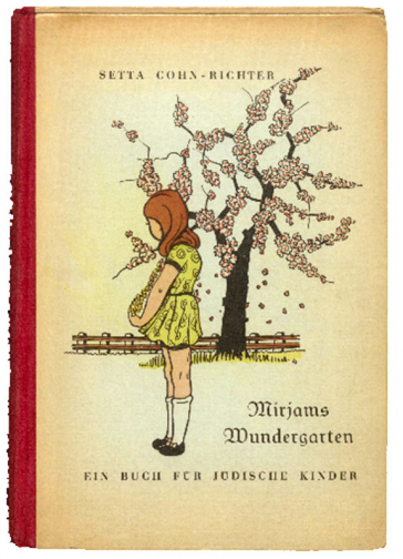 Book cover Mirjams Wundergarten, a book for Jewish children (with illustration of a girl in front of a flowering tree)