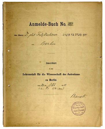 Anmeldebuch von Fritz Wachsner an der Lehranstalt für die Wissenschaft des Judentums
