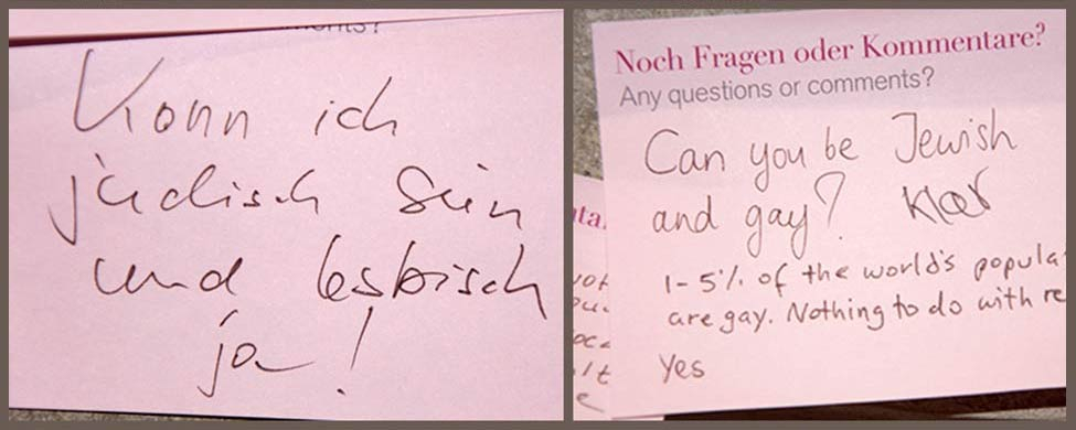 "Post-its with questions: ""Can I be Jewish and lesbian?"", ""Can you be Jewish and gay? Of course.  1-5 % of the world's population are gay. Nothing to do with religion. Yes"""