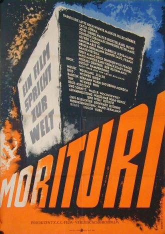 "Movie poster for ""Morituri"""