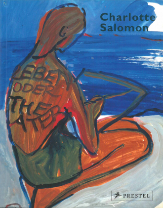 "Catalogue Cover for the Exhibition ""Charlotte Salomon"": expressionist painting of a person with writting on their back"