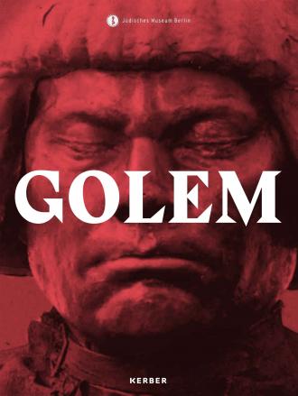 """Cover des Katalogs zur Ausstellung """"Golem"""""""