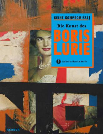 """Cover des Katalogs zur Ausstellung """"Boris Lurie"""""""