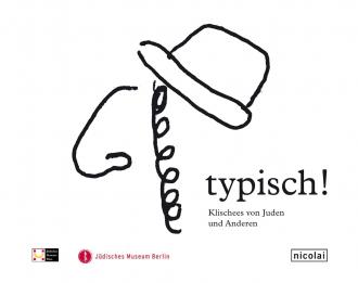 """Cover des Katalogs zur Ausstellung """"typisch!"""""""