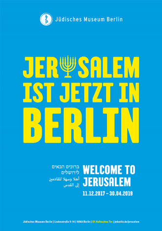 """Plakat mit Aufschrift """"Jerusalem ist jetzt in Berlin"""""""