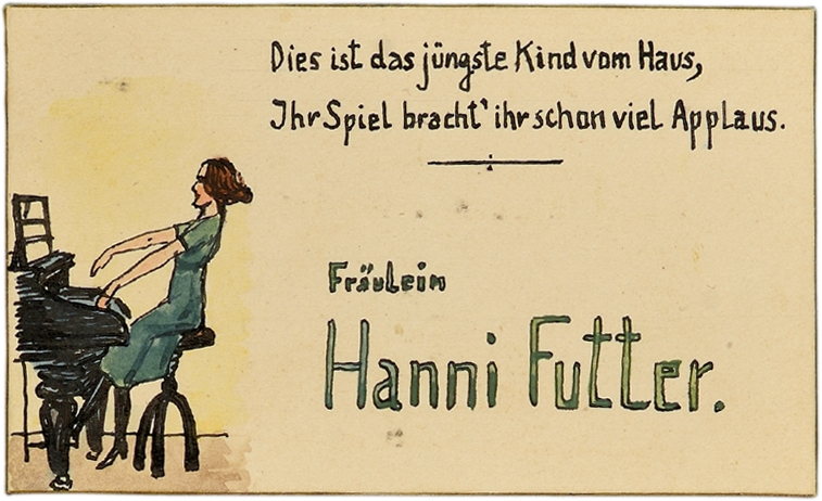 """Hanni Futter's place card. To the left of the text, Hanni Futter is shown at the piano. """"There's the last of Ma's and Pa's, /Hear the thunderous applause"""""""