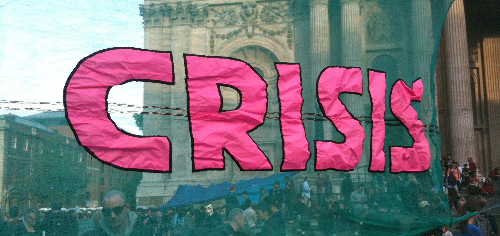 Transparent mit der Aufschrift (Poster) »Crisis«