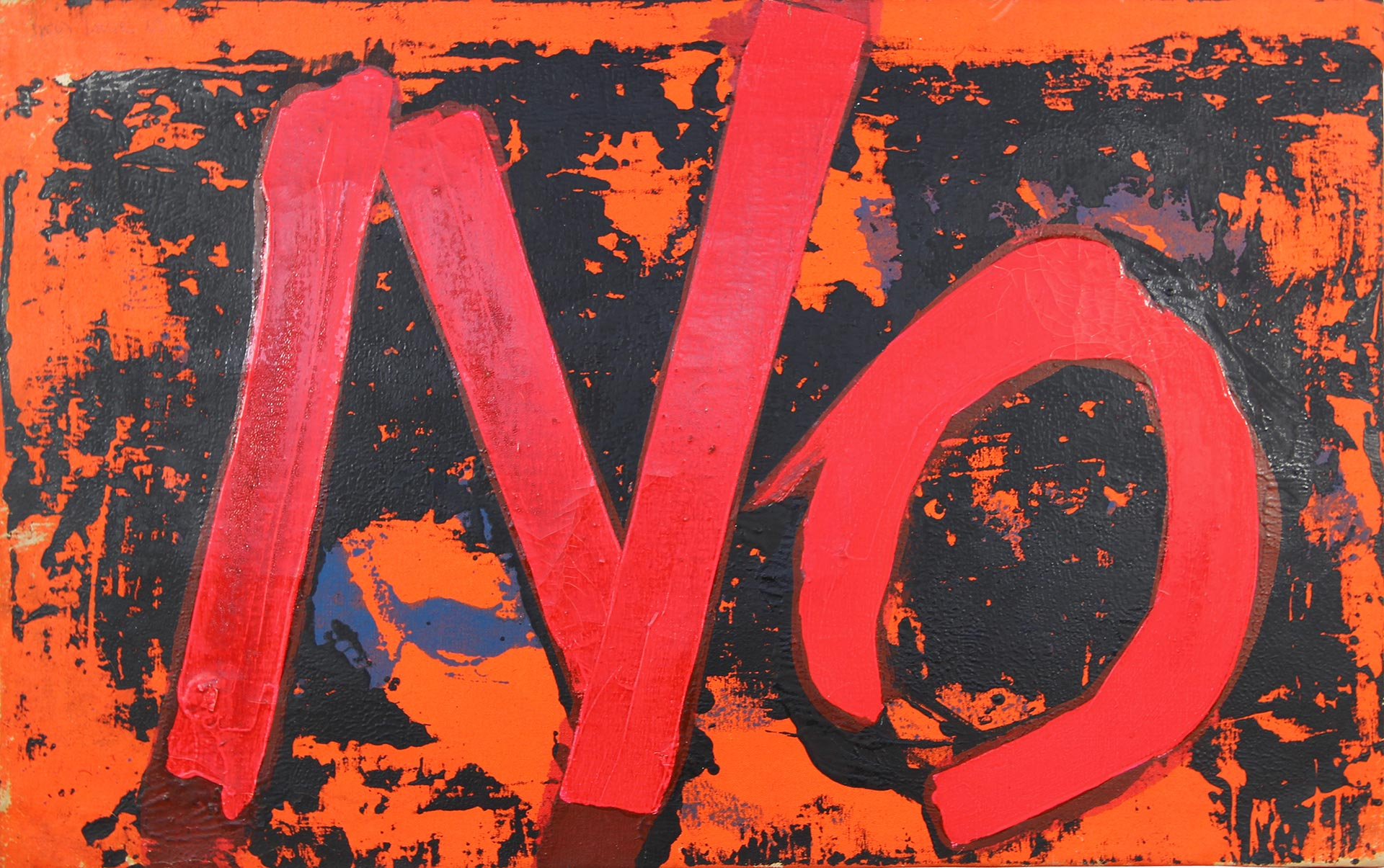 "Painting with the word ""NO"" in large bold red letters"