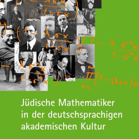 """Cover """"Jüdische Mathematiker in der deutschsprachigen akademischen Kultur"""""""