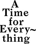 Logo: A Time for Everything